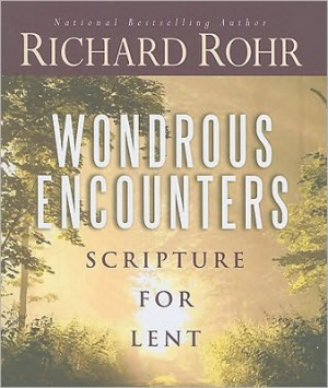 Wondrous Encounters : Scripture For Lent