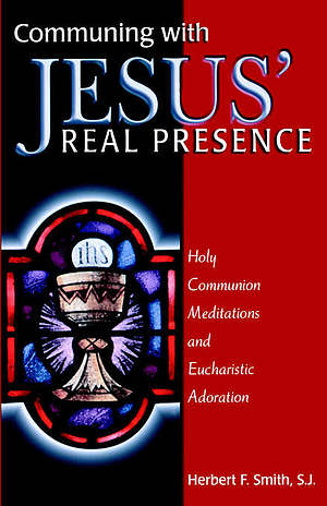 COMMUNING WITH JESUS' REAL PRESENCE