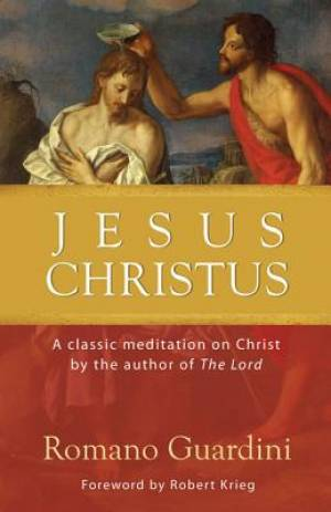 Jesus Christus: A Classic Meditation on Christ