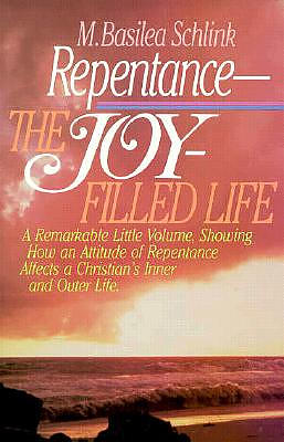 Repentance, a Joy Filled Life