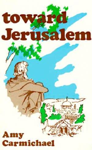 Toward Jerusalem
