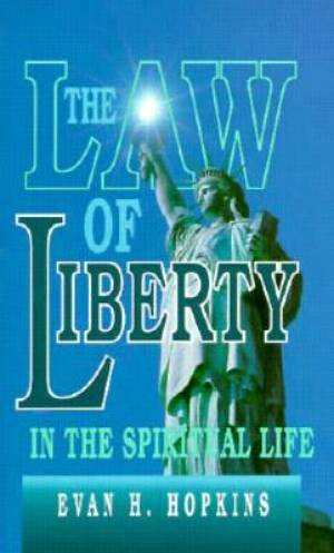 Law of Liberty in Spiritual Life