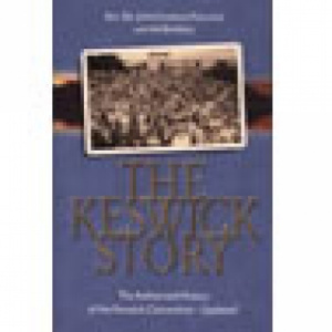 Keswick Story : The Authorized History Of The Keswick Convention