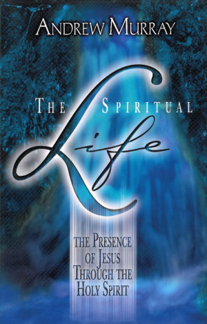 Spiritual Life : The Presence Of Jesus Through The Holy Spirit
