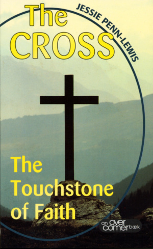 Cross - The Touchstone of Faith