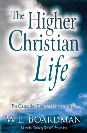 Higher Christian Life, The