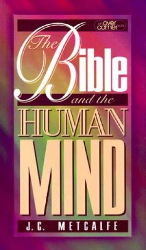 Bible and the Human Mind, The