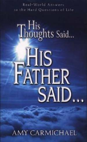 His Thoughts Said His Father Said