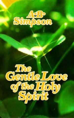 Gentle Love of the Holy Spirit,
