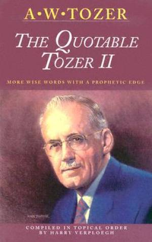 Quotable Tozer Vol 2