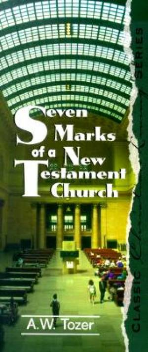 Seven Marks Of A N.T. Church