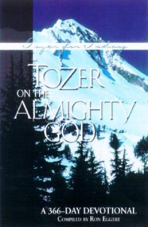 Tozer On The Almighty God Devo