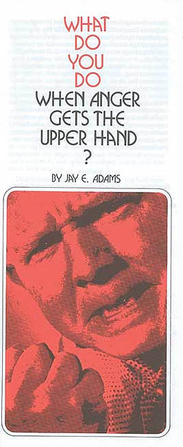 What Do You Do When Anger Gets the Upper Hand? (single pamphlet)