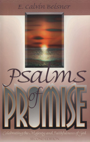 Psalms of Promise: Celebrating the Majesty and Faithfulness of God