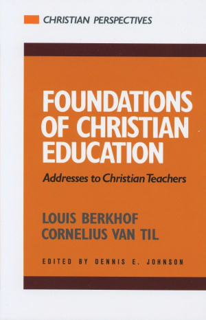 Foundations Of Christian Education