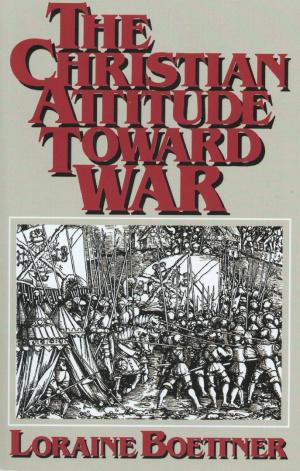 Christian Attitude Towards War