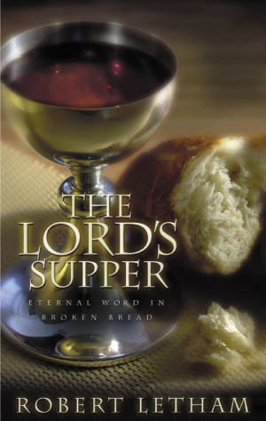 Lords Supper Eternal Word in Broken Bread