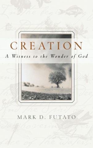 Creation Witness To