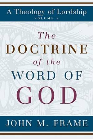 Doctrine Of The Word Of God The Pb