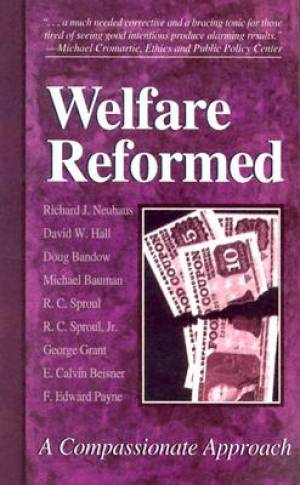 Welfare Reformed