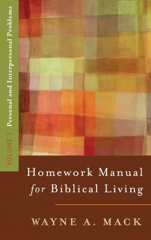 Homework Manual For Biblical Living Vol