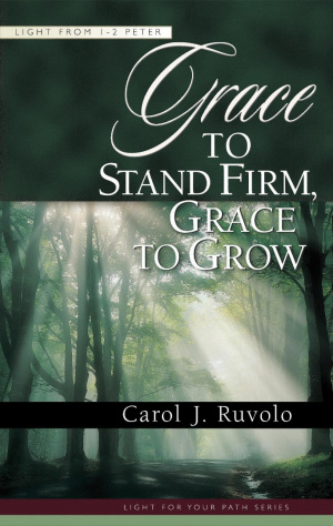 Grace To Stand Firm Grace To Grow
