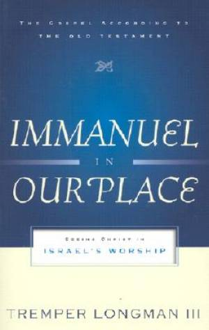 Immanuel in Our Place :