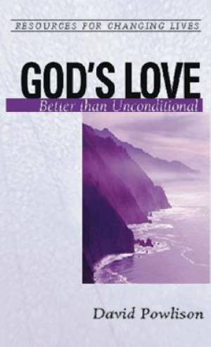 God's Love: Better Than Conditional