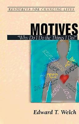 "Motives: ""Why Do I Do the Things I Do?"""