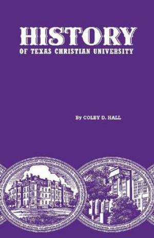 History of Texas Christian University