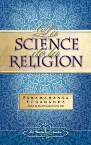 La Science de La Religion (Science of Rel - Fr)