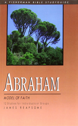 Abraham: Model of Faith