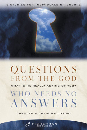Questions from the God who Needs No Answers (Fisherman Resource Studies)