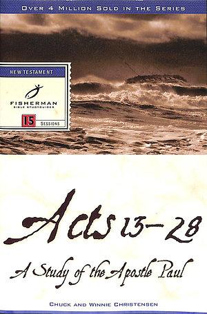 Acts 13-28/Paul: Thirteenth Apostle