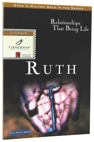Ruth : Relationships That Bring Life