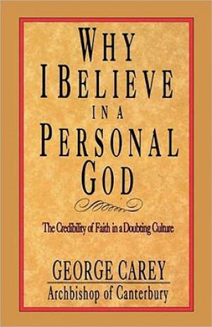 Why I Believe in Personal God