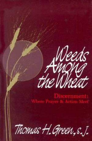 Weeds Among the Wheat