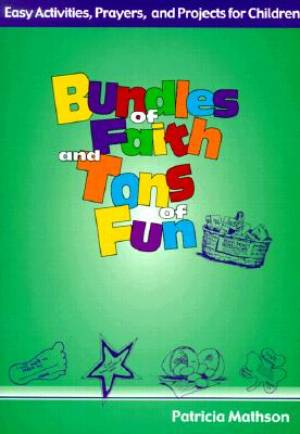 Bundles of Faith and Tons of Fun