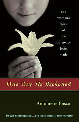 One Day He Beckoned