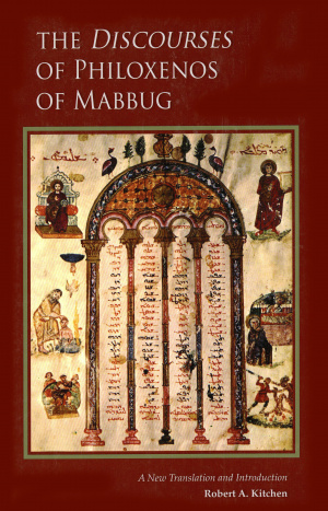 The Discourses of Philoxenos of Mabbug