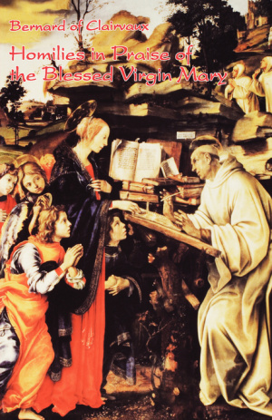 Homilies in Praise of the Blessed Virgin Mary