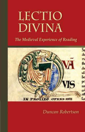 Lectio Divina: The Medieval Experience of Reading