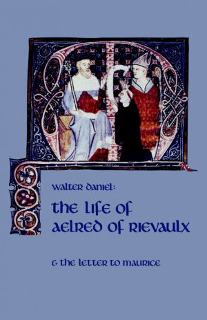 The Life of Aelred of Rievaulx