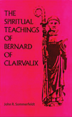 Spiritual Teachings of Saint Bernard