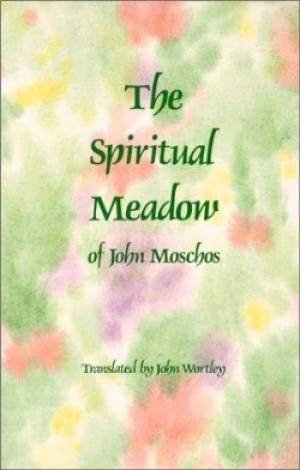The Spiritual Meadow by John Moschos