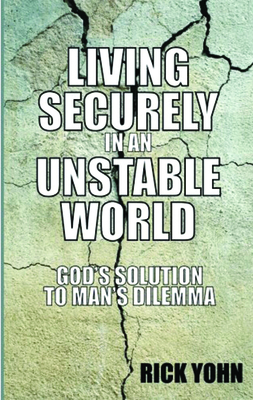 Living Securely in an Unstable World