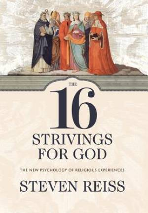 The 16 Strivings for God