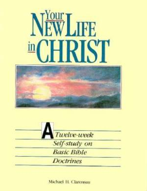 Your New Life in Christ