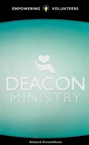 Deacon Ministry : Empowering Volunteers