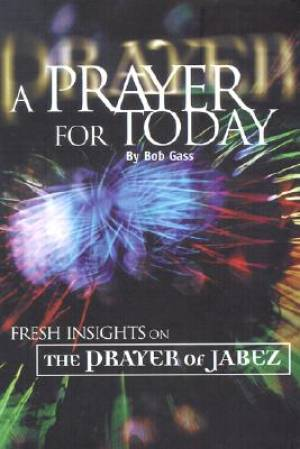 Prayer For Today, A (Jabez) H/b
